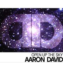 Aaron David - Open Up Te Sky
