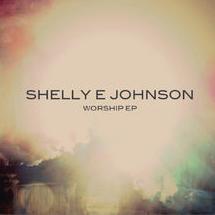 Shelly E. Johnson - Worship EP